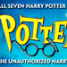_Potted Potter — The Unauthorized Harry Experience — A Parody of Dan and Jeff_ played for Pittsburgh audiences at the Byham Theater last Wednesday though Sunday.