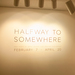 Halfway to Somewhere will be on exhibition at the Pittsburgh Glass Center through April 20.