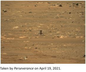 Perseverance's photograph of Ingenuity's first flight:  Shown to the right is an image taken by Perseverance of Ingenuity's first flight on Mars terrain. The photograph was taken by Mastcam-Z, two zoomable cameras that had been attached to Perseverance before its launch.